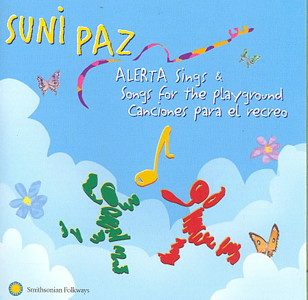 ALERTA SINGS/SONGS FOR THE PLAYGROUND BY PAZ,SUNI (CD)